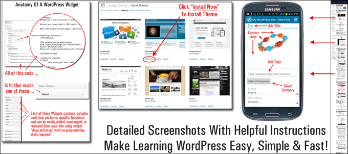 Detailed screenshots with helpful instructions make learning WordPress fast, simple and easy!